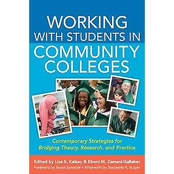 Working with Students in Community Colleges - Contemporary Strategies