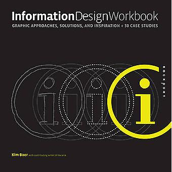 Information Design Workbook - Graphic Approaches - Solutions - and Ins