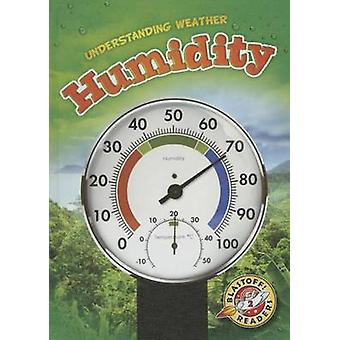 Humidity by Kristin Schuetz - 9781626172524 Book
