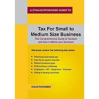 Tax For Small To Medium Size Business by Colin Richards - 97818471670