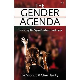 The Gender Agenda - Discovering God's Plan for Church Leadership by El