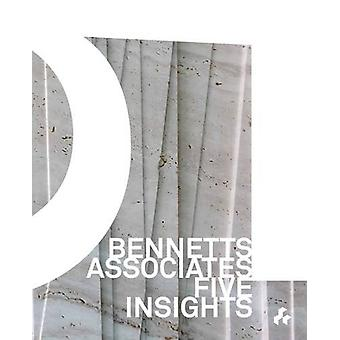 Bennetts Associates - Five Insights by Rab Bennetts - 9781908967657 Bo