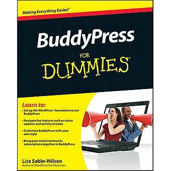 BuddyPress For Dummies by Lisa Sabin-Wilson - 9780470568019 Book