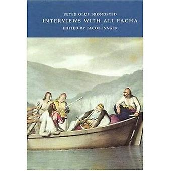 Interviews with Ali Pacha: In the Autumn of 1812, with Some Particulars of Epirus and the Albanians of the Present Day