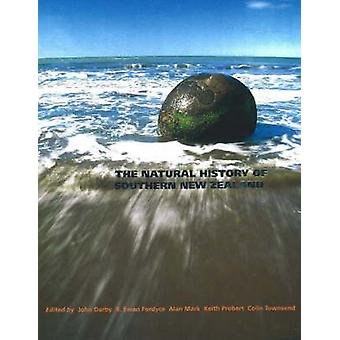 The Natural History of Southern New Zealand by John Darby - R. Ewan F