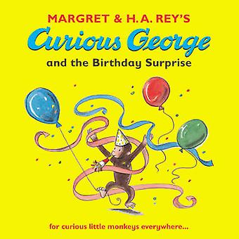 Curious George and the Birthday Surprise by Margret Rey - H. A. Rey -
