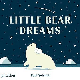 Little Bear Dreams by Paul Schmid