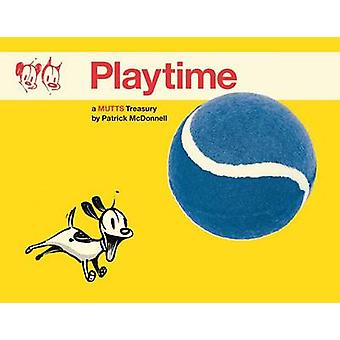 Playtime - A Mutts Treasury by Patrick McDonnell - 9781449463021 Book
