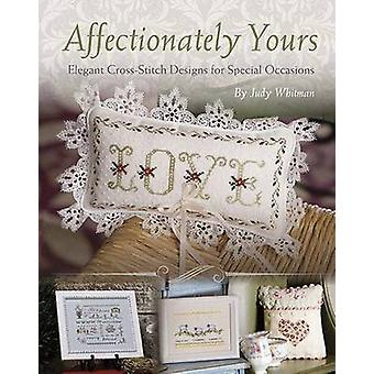Affectionately Yours - Elegant Crossstitch Designs for Special Occasio