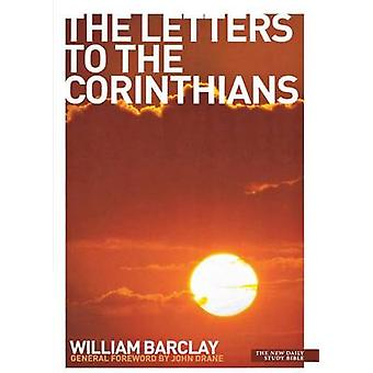 The Letters to the Corinthians New Daily Study Bible by Barclay & William