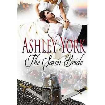 The Saxon Bride by York & Ashley
