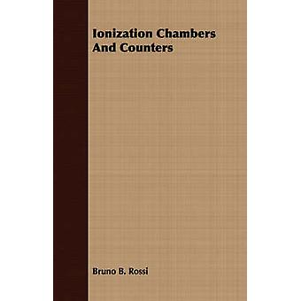 Ionization Chambers And Counters by Rossi & Bruno B.