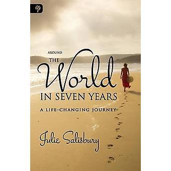 Il giro del mondo in sette anni una vitache cambia il viaggio di Salisbury & Julie