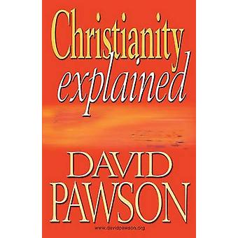 Christianity Explained by Pawson & David