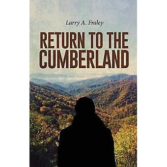 Return to Cumberland by Fraley & Larry