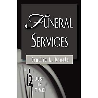 Funeral Services by Cynthia L. Danals - 9780687335060 Book