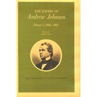 Papers a Johnson Vol2 - 1852-1857 by Andrew Johnson - Ralph W Haskins
