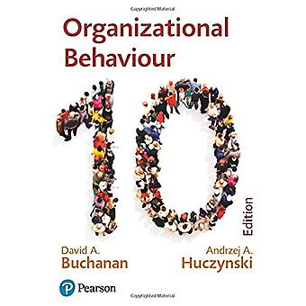 Organizational Behaviour - Buchanan and Huczynski by David A Buchanan