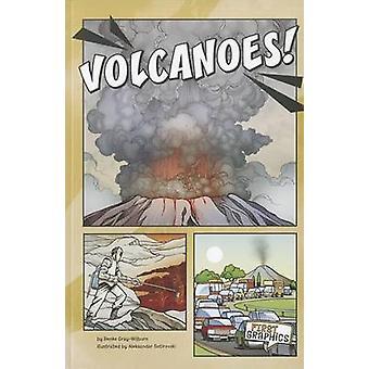 Volcanoes! by Renee Gray-Wilburn - 9781429679534 Book