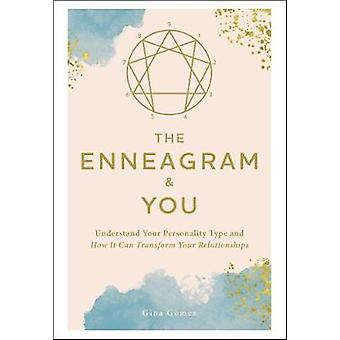 The Enneagram & You - Understand Your Personality Type and How It