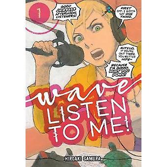 Wave - Listen To Me! 1 by Hiroaki Samura - 9781632368676 Book