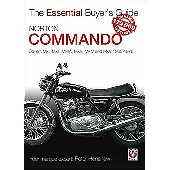 Norton Commando - The Essential Buyer's Guide by Peter Henshaw - 97817