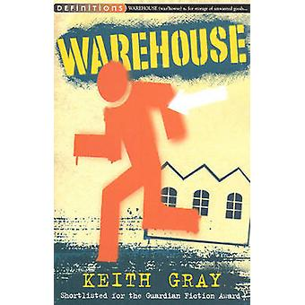 Warehouse by Keith Gray - 9781909531383 Book