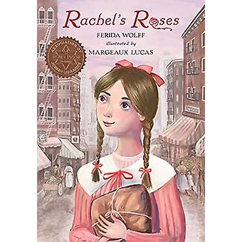 Rachel's Roses by Ferida Wolff - 9780823443659 Book