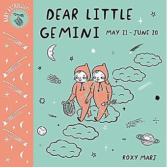 Baby Astrology - Dear Little Gemini by Roxy Marj - 9781984895356 Book