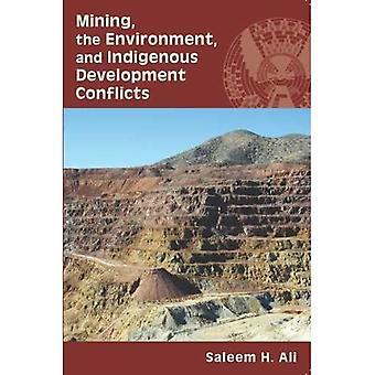 Exploitation minière, l'environnement et les conflits de développement endogène