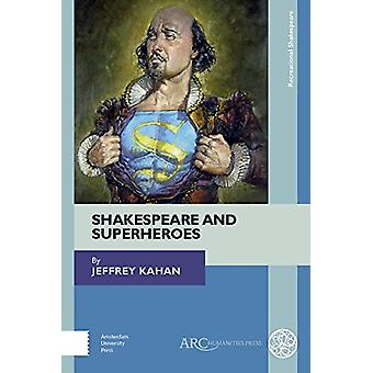 Shakespeare and Superheroes by Jeffrey Kahan - 9781942401773 Book