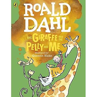 Giraffe and the Pelly and Me Colour Edition by Roald Dahl