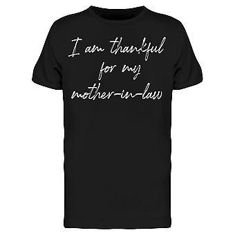 Agradecido por mi madre en la ley hombres's camiseta