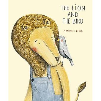 The Lion and the Bird by Marianne Dubuc - 9781592701513 Book