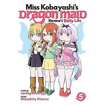 Miss Kobayashi's Dragon Maid - Kanna's Daily Life Vol. 5 by coolkyousi