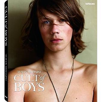 Toyin Ibidapo - The Cult of Boys by Toyin Ibidapo - 9783832795313 Book