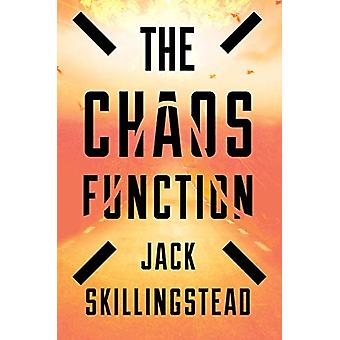 Chaos Function by  -Jack Skillingstead - 9781328526151 Book