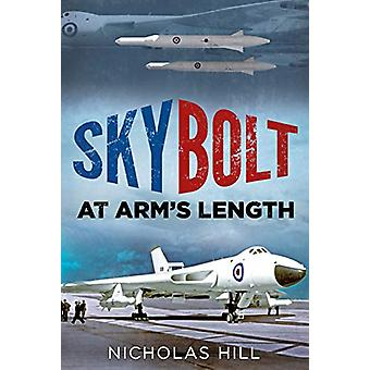 Skybolt - At Arms Length by Nicholas Hill - 9781781557044 Book