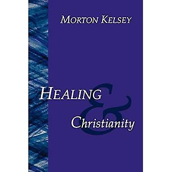 Healing and Christianity: A Classic Study