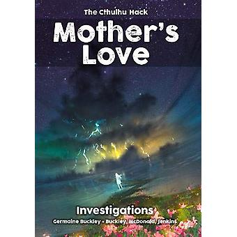 Mother's Love The Cthulhu Hack RPG Gaming Book