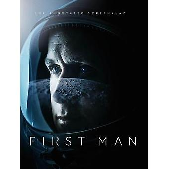 First Man - The Annotated Screenplay