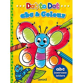 Dot to Dot abc and Colour by Illustrated by Angela Hewitt