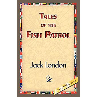 Tales of the Fish Patrol by Jack London - 9781421833651 Book
