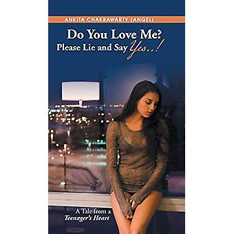 Do You Love Me? Please Lie and Say Yes..! - A Tale from a Teenager's H