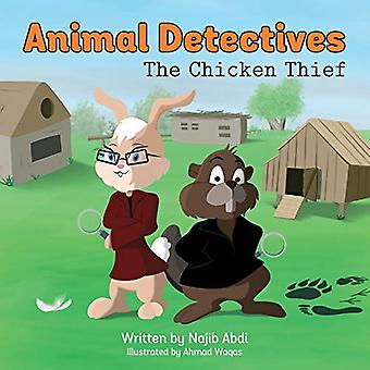 Animal Detectives - The Chicken Thief by Najib Abdi - 9781911079675 Bo