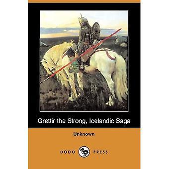 Grettir the Strong, Icelandic Saga (Dodo Press)