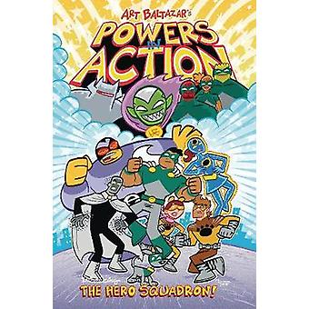 Powers in Action Deel 1 The Hero Squadron