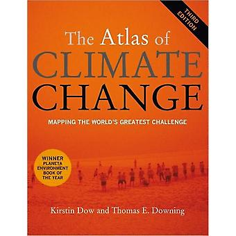 The Atlas of Climate Change by Kirstin DowTaylor Downing