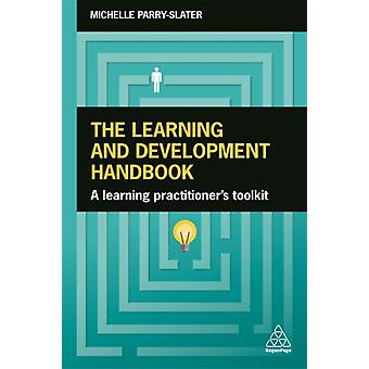 The Learning and Development Handbook by Michelle ParrySlater
