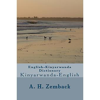EnglishKinyarwanda Dictionary  KinyarwandaEnglish by A H Zemback